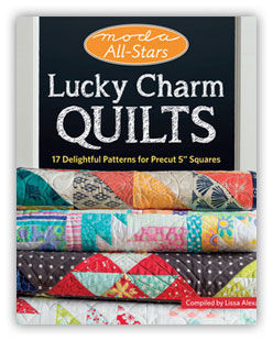 Moda All Stars Lucky Charm Quilts - Book